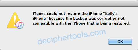 How to fix iTunes could not restore the iPhone Kelly's iPhone because the backup was corrupt or not compatible with the iPhone that is being restored.