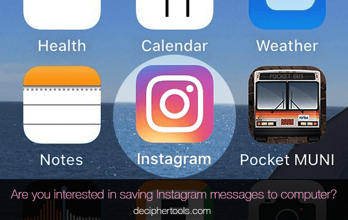 Save Instagram direct messages to computer