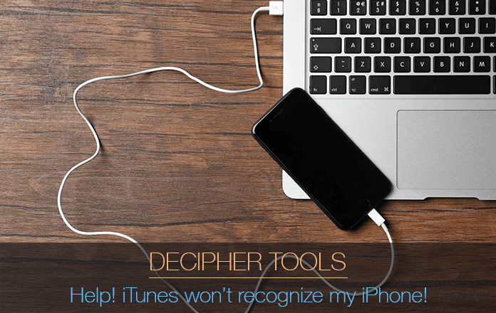 Tips on how to solve the problem when iTunes won't recognize an iPhone or iPad