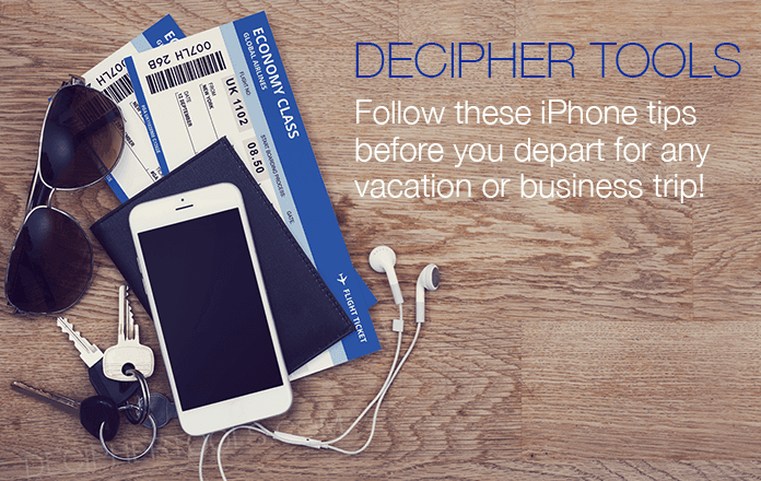 Five tips to follow in order to get your iPhone ready for a vacation or trip.