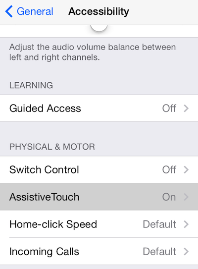 Turn on Assistive Touch in the Settings app.