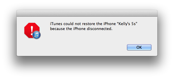 "iTunes could not restore the iPhone ""Kelly's iPhone 5s"" because the iPhone disconnected."