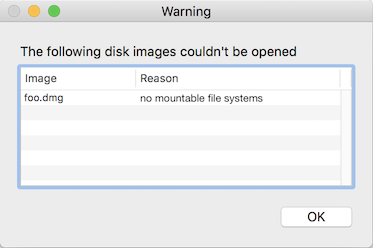 macOS error message no mountable file systems while trying to open a dmg.