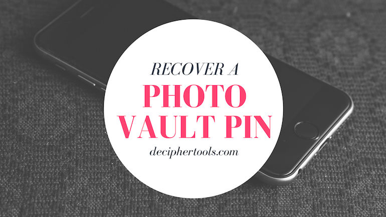 Tutorial for how to recover a forgotten Photo Vault PIN passcode.