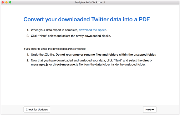 Import your Twitter data archive .zip file into Decipher Twit-DM Export.