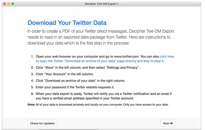 Follow the instructions to download your data from Twitter.