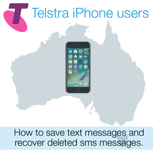 Telstra iPhone users save and export SMS and iMessage text messages.