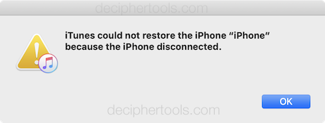 "iTunes could not restore the iPhone ""iPhone"" because the iPhone disconnected."